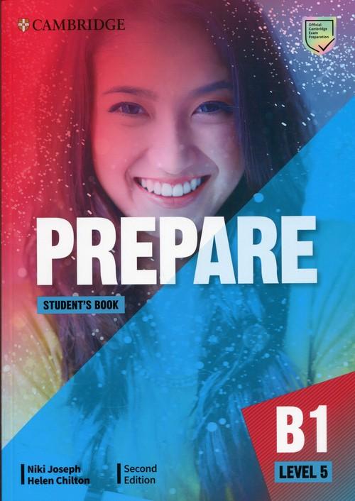 Prepare 5. Poziom B1. Student`s Book. Podręcznik do języka angielskiego