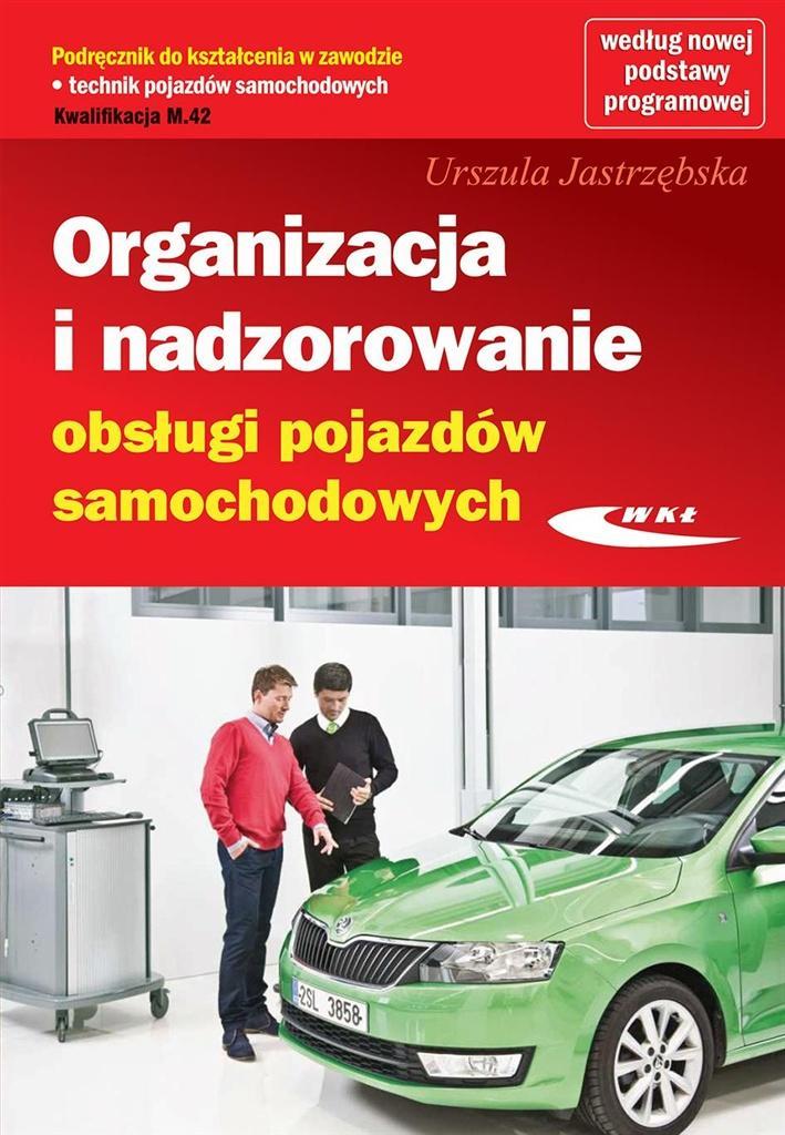 Organizacja i nadzor. obsługi pojazdów sam. WKŁ