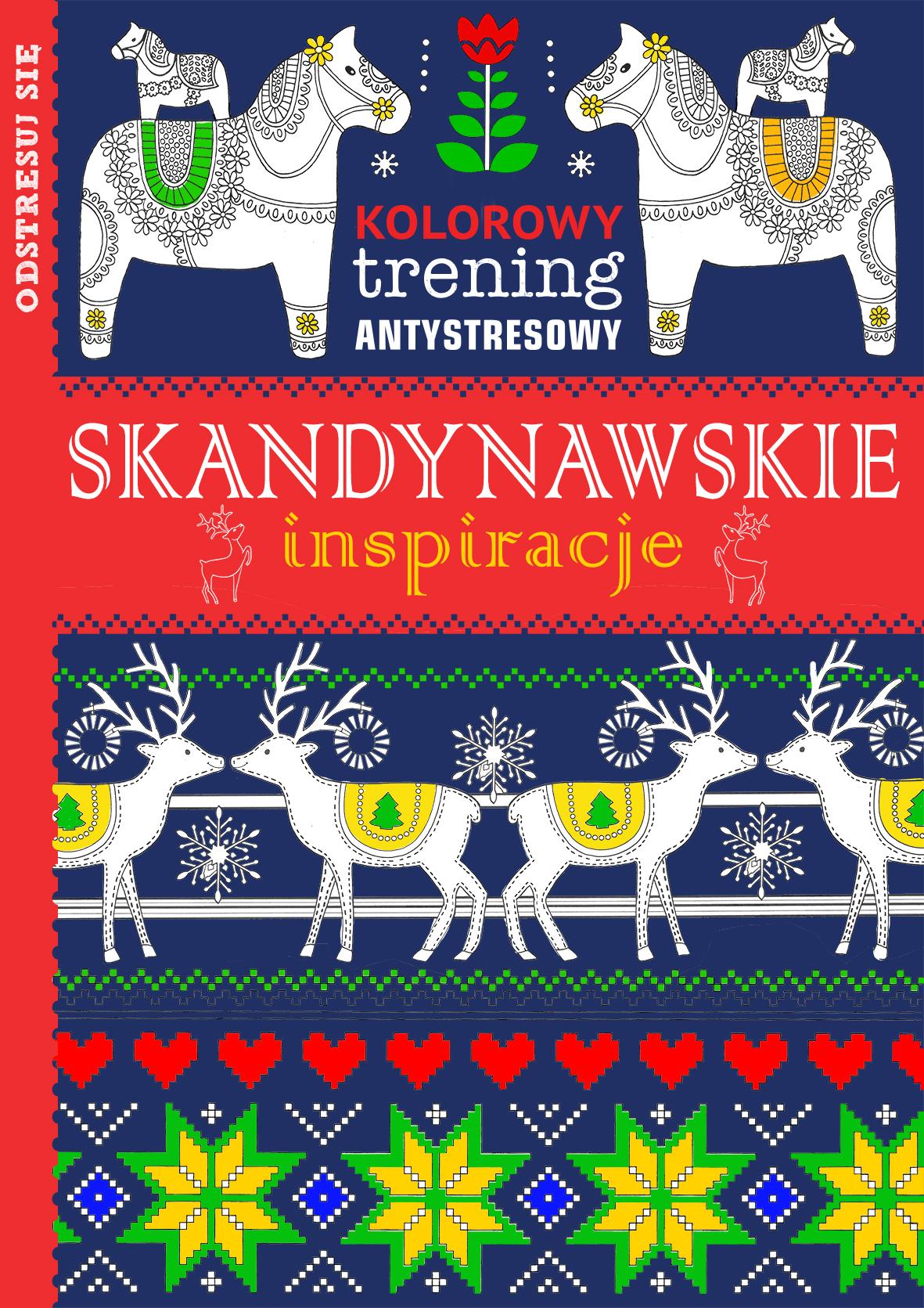 Skandynawskie inspiracje kolorowy trening antystresowy