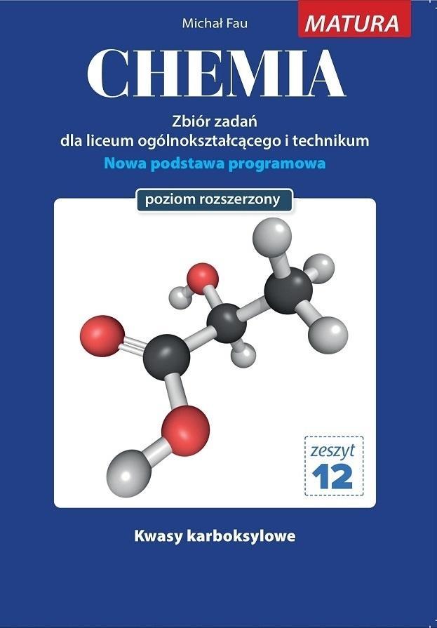 Chemia zbiór zadań zeszyt 12