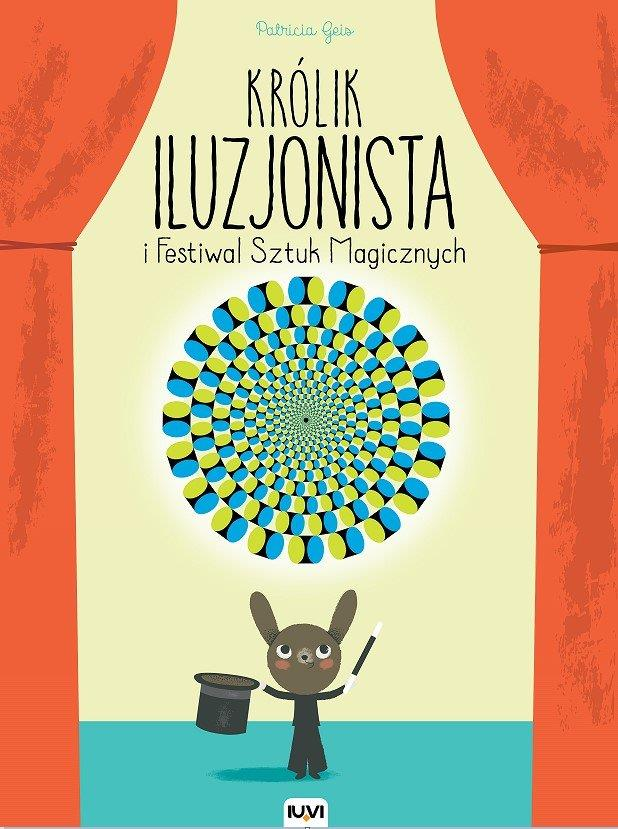 Królik iluzjonista i festiwal sztuk magicznych
