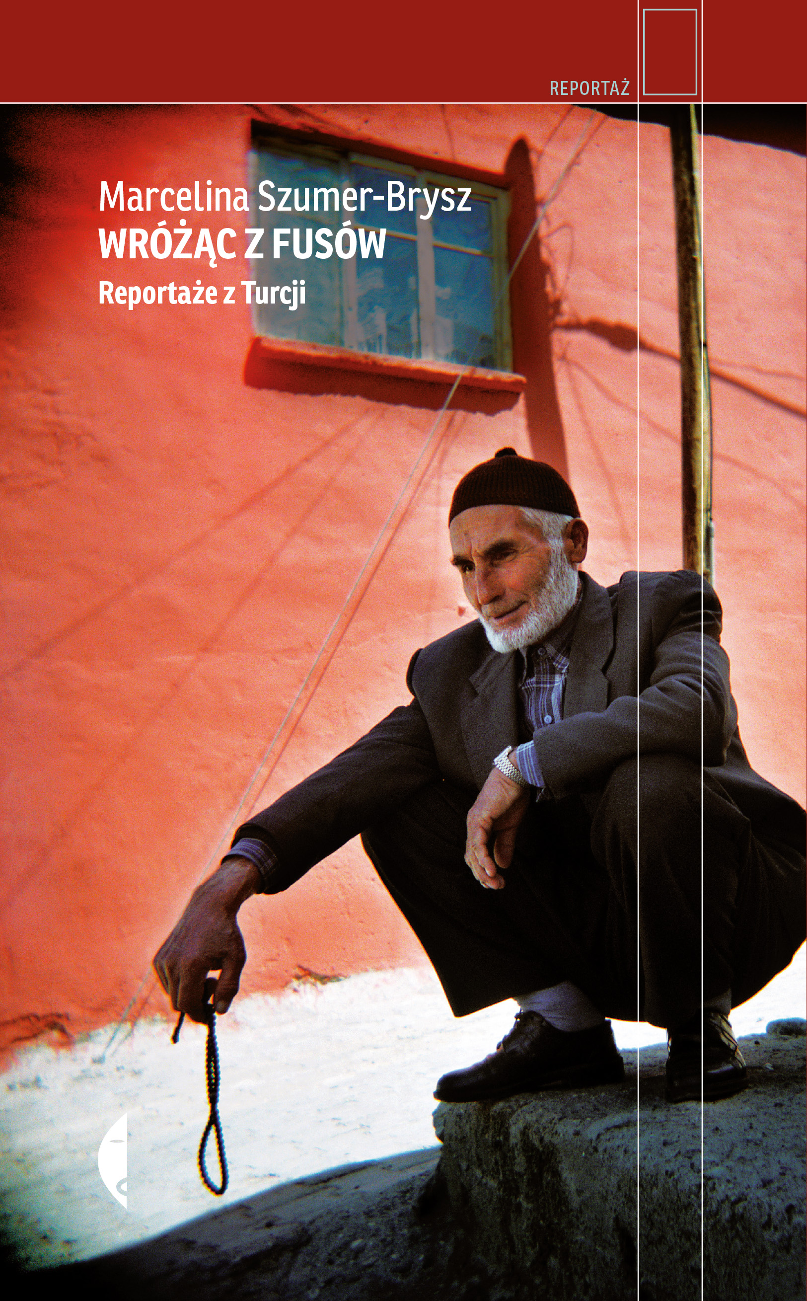 Wróżąc z fusów reportaże z turcji