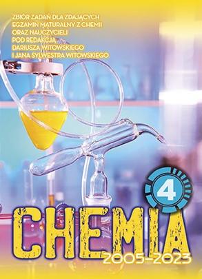 Chemia. Matura 2002-2022. Zbiór zadań wraz z odpowiedziami. Tom 4