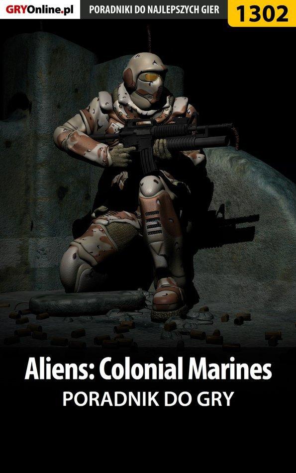 Aliens: Colonial Marines - poradnik do gry