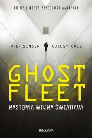Ghost Fleet. Nastepna wojna światowa