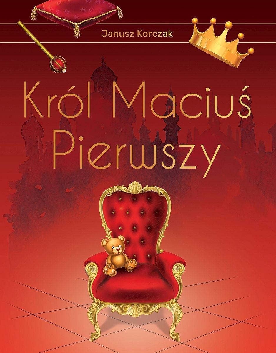 Król Maciuś Pierwszy (wydanie ekskluzywne)