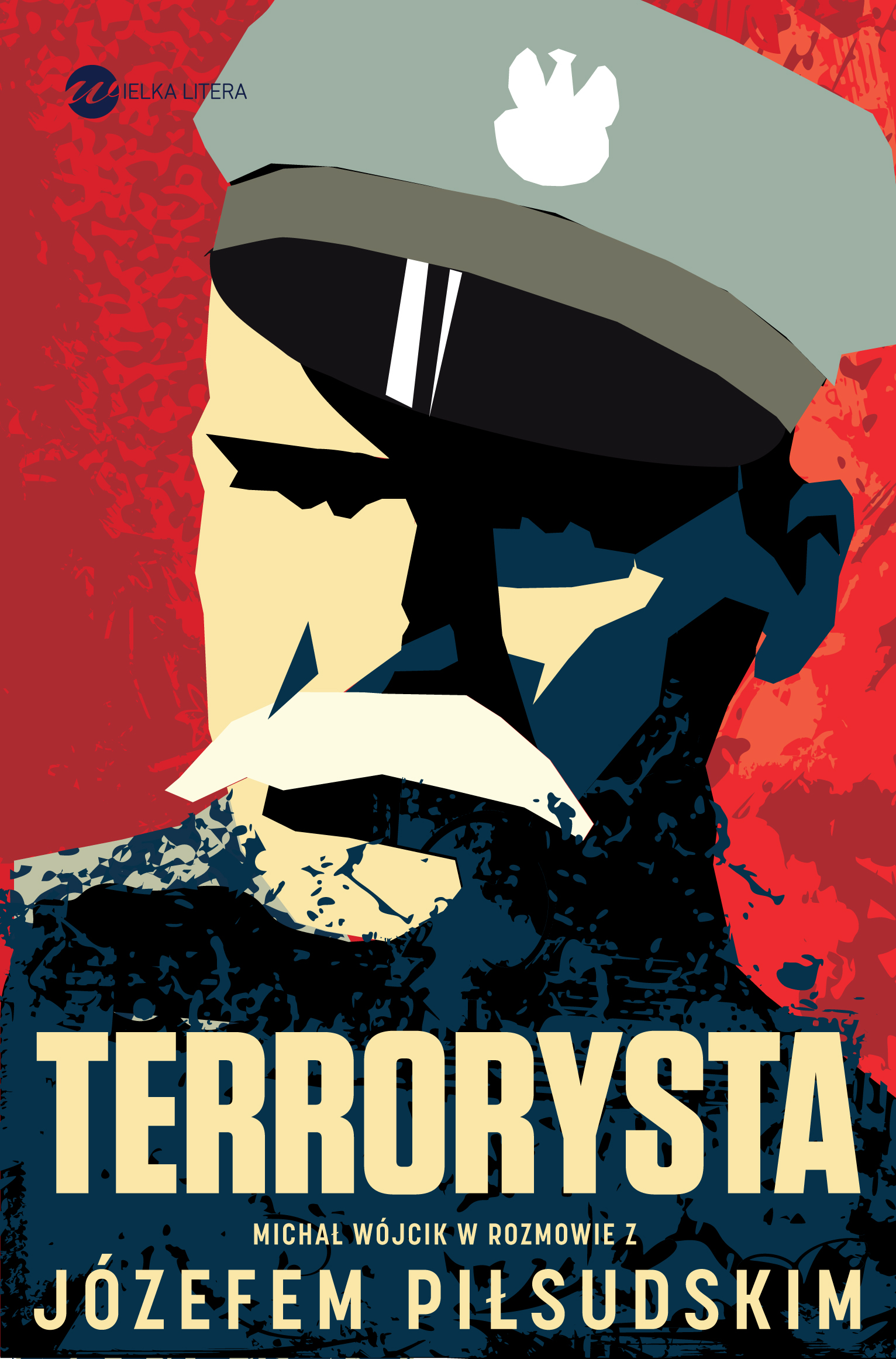 Terrorysta. Wywiad-rzeka z Józefem Piłsudskim