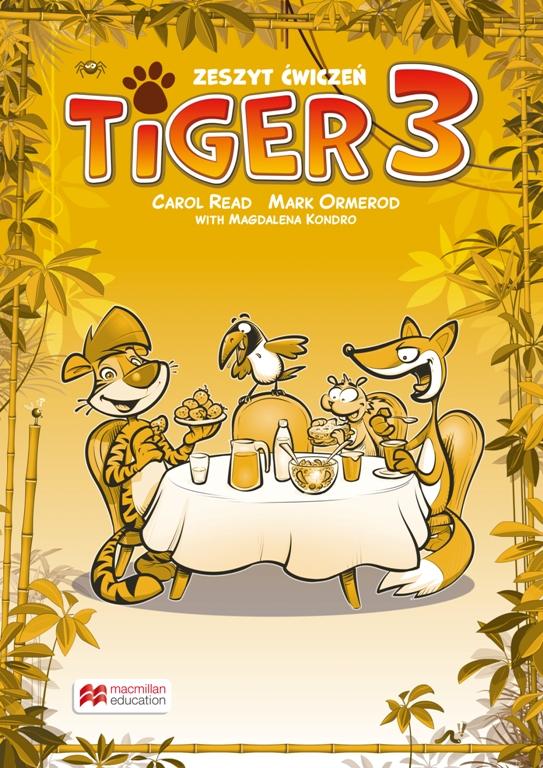 Tiger 3. Zeszyt ćwiczeń. Język angielski. Szkoła podstawowa