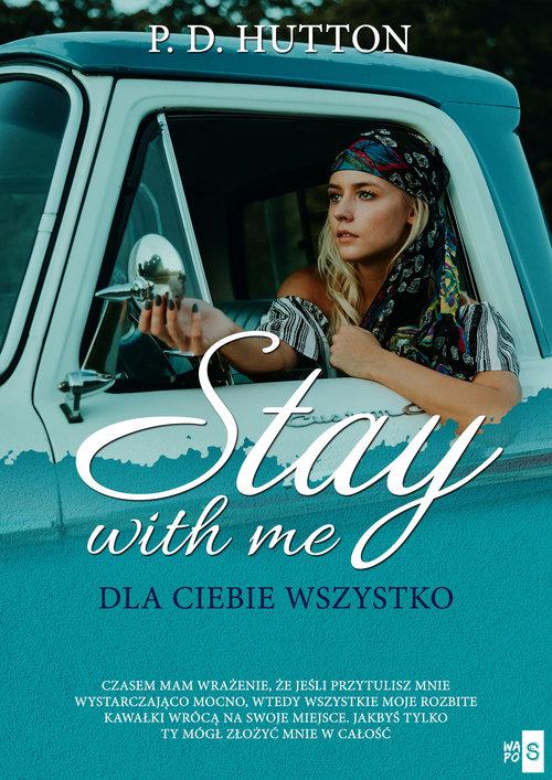 Stay with me. Dla ciebie wszystko
