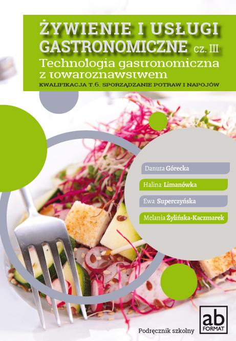 Żywienie i usługi gastronomiczne. Część III