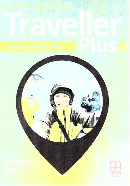 Traveller Plus Intermediate B1. Student's Book