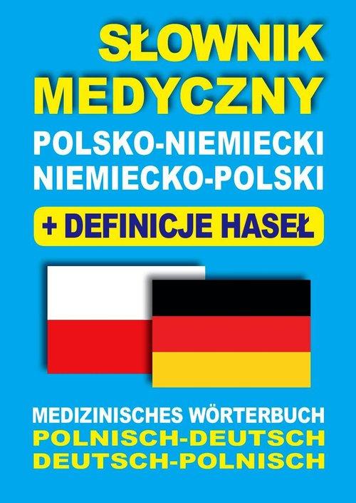 Słownik medyczny polsko-niemiecki niemiecko-polski