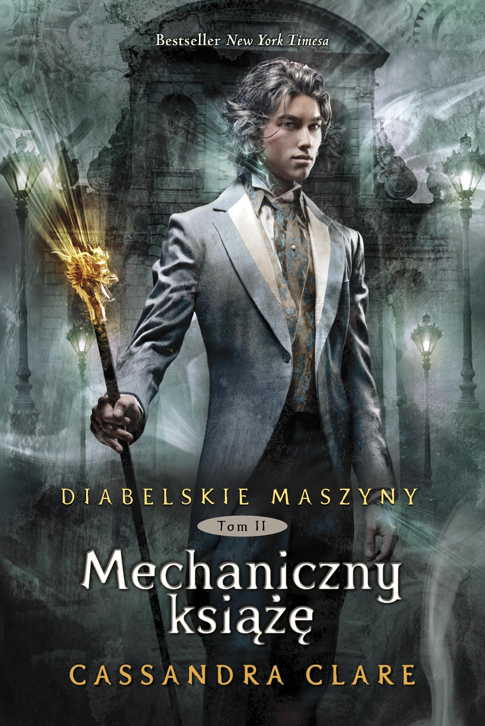 Mechaniczny książę. Diabelskie maszyny. Tom 2