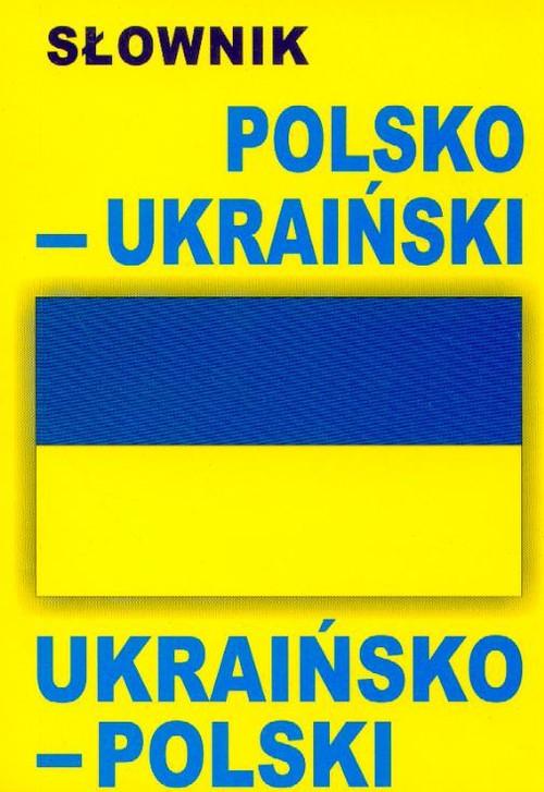 Słownik polsko-ukraiński ukraińsko-polski