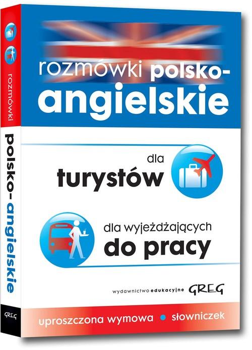 Rozmówki polsko-angielskie dla turystów dla wyjeżdżających do pracy