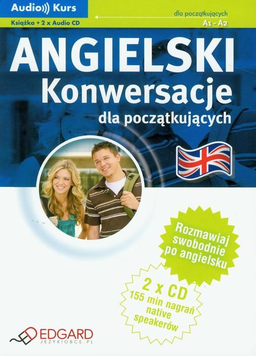 Angielski konwersacje dla początkujących a1-a2 + CD