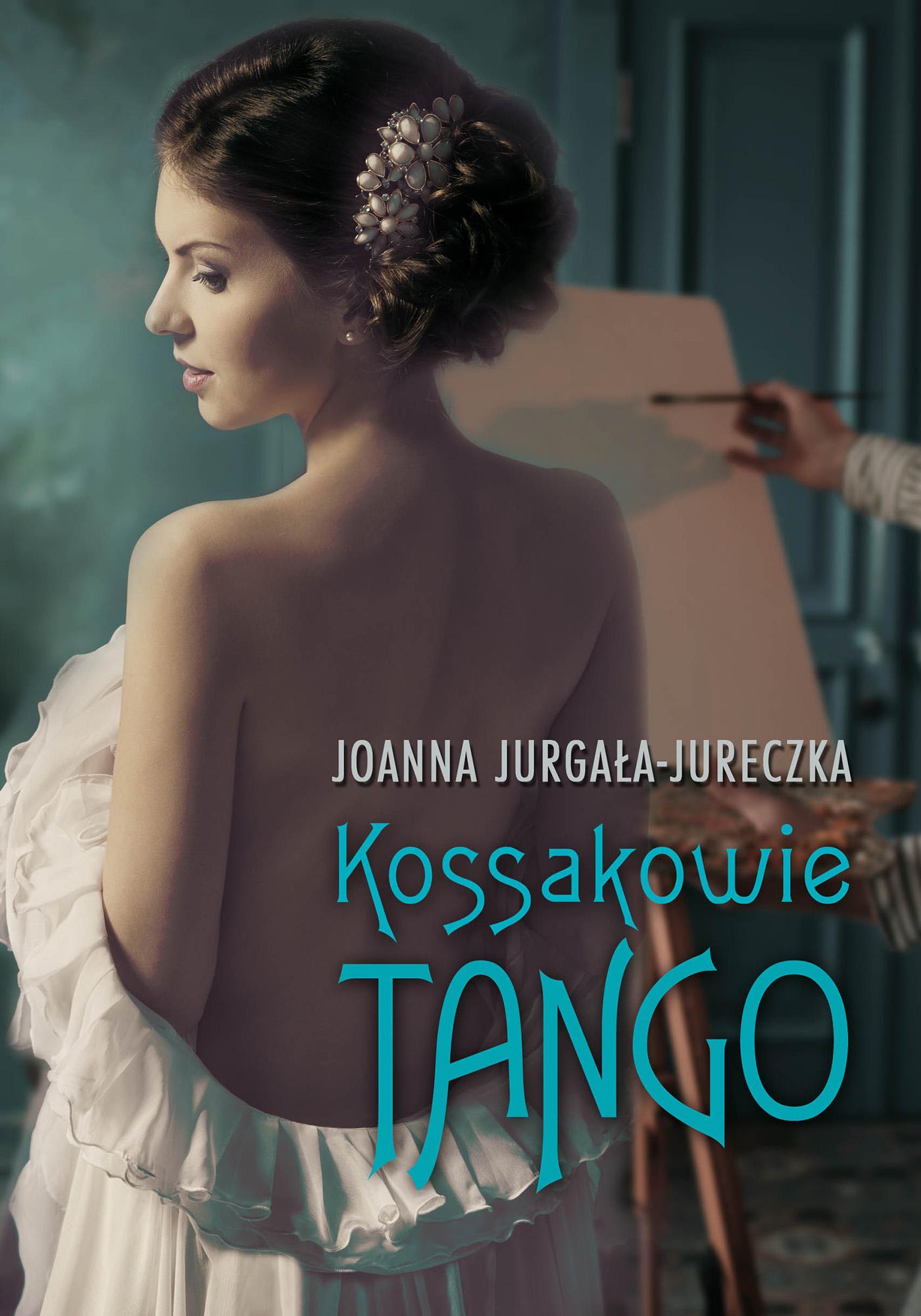 Kossakowie. Tango