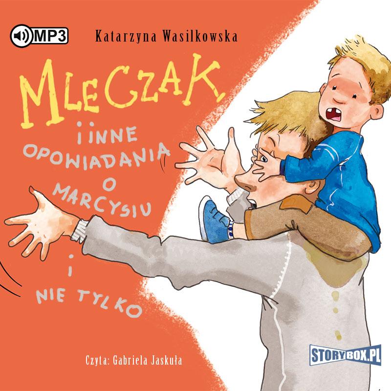 CD MP3 Mleczak i inne opowiadania o Marcysiu i nie tylko