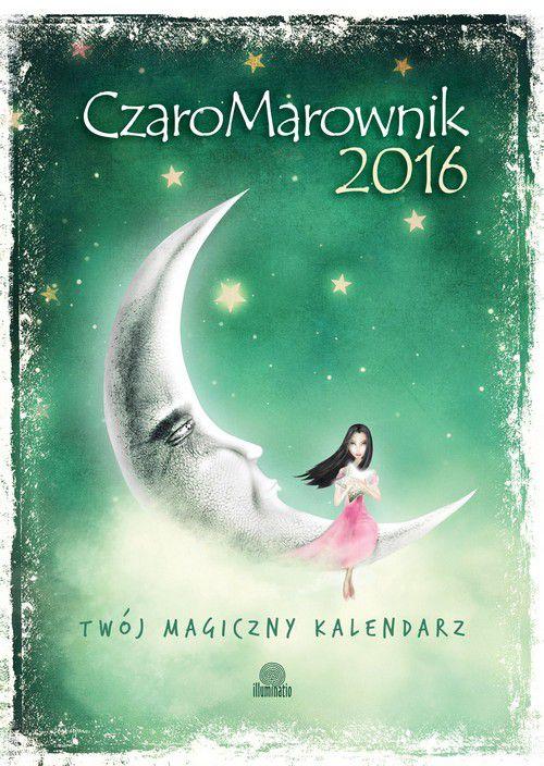 CzaroMarownik 2015 - Twój magiczny kalendarz - Praca zbiorowa
