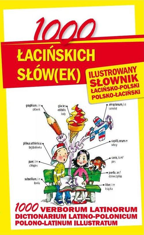 1000 łacińskich słów(ek). Ilustrowany słownik