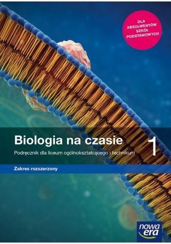 Biologia na czasie 1. Podręcznik dla liceum i technikum. Zakres rozszerzony. Szkoły ponadpodstawowe