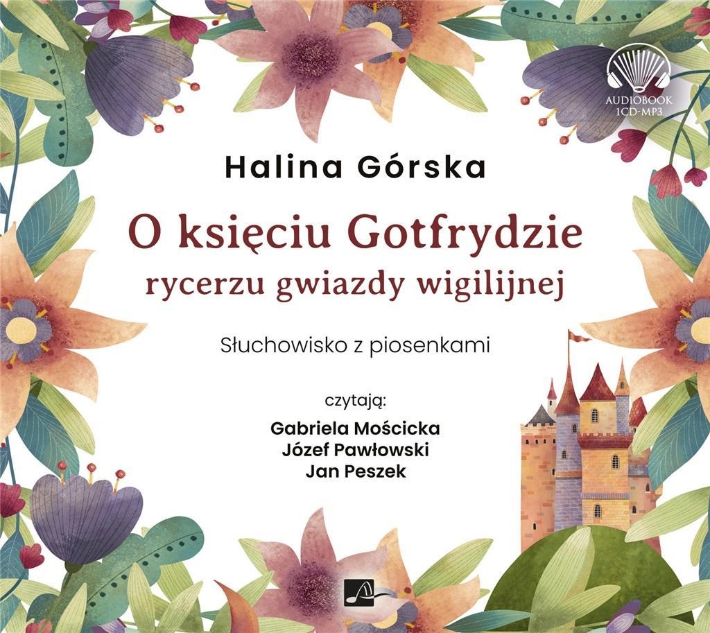 CD MP3 O księciu Gotfrydzie, rycerzu Gwiazdy Wigilijnej słuchowisko