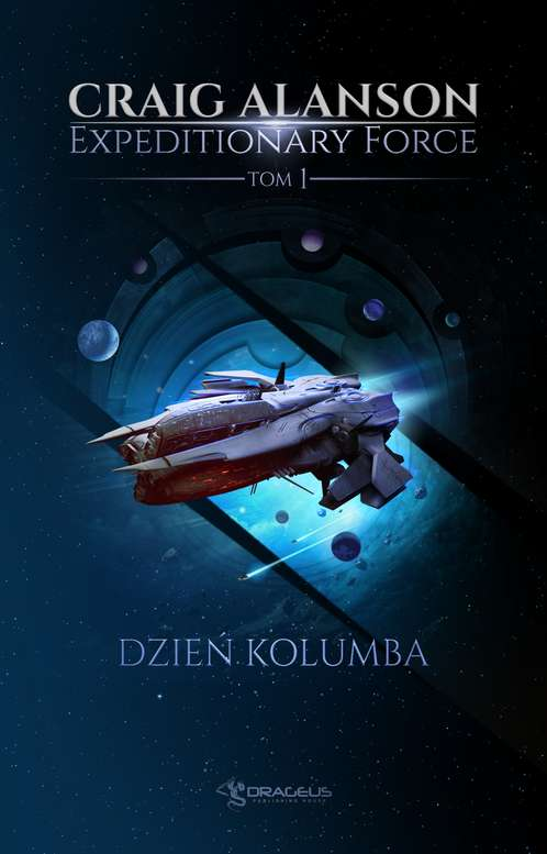 Dzień Kolumba. Expeditionary Force. Tom 1