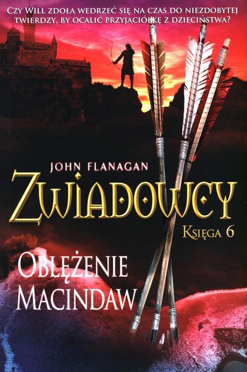 Oblężenie Macindaw. Zwiadowcy. Tom 6