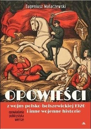 Opowieści z wojny polsko-bolszewickiej 1920