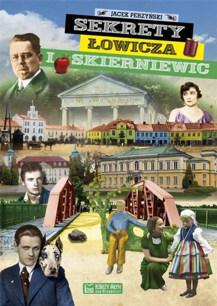 Sekrety Łowicza i Skierniewic