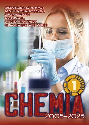Chemia. Matura 2002-2022. Zbiór zadań wraz z odpowiedziami. Tom 1