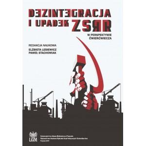 Dezintegracja i upadek ZSRR W perspektywie...