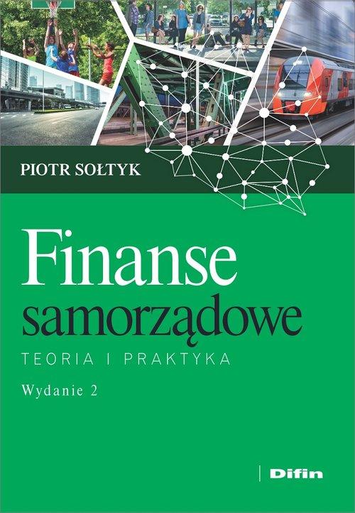 Finanse samorządowe. Teoria i praktyka