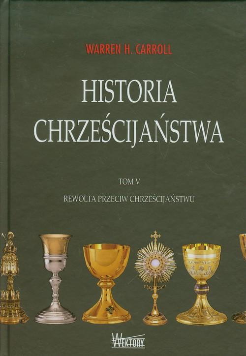 Historia chrześcijaństwa T5 Rewolta przeciw...