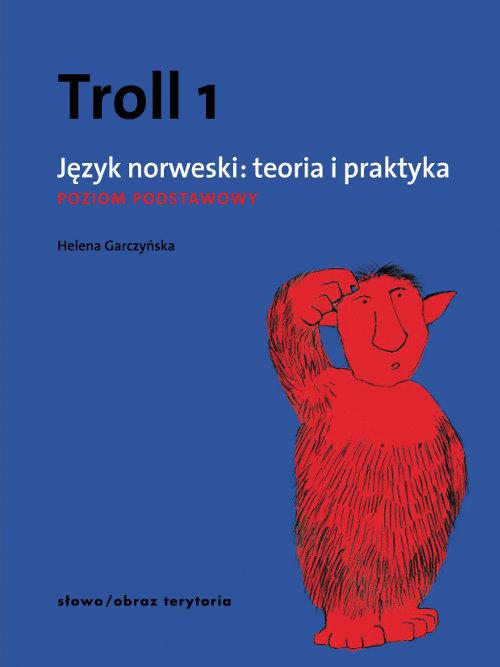 Troll 1. Język norweski: teoria i praktyka. Poziom podstawowy