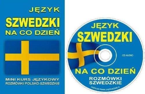 Język szwedzki na co dzień. Rozmówki szwedzkie +CD