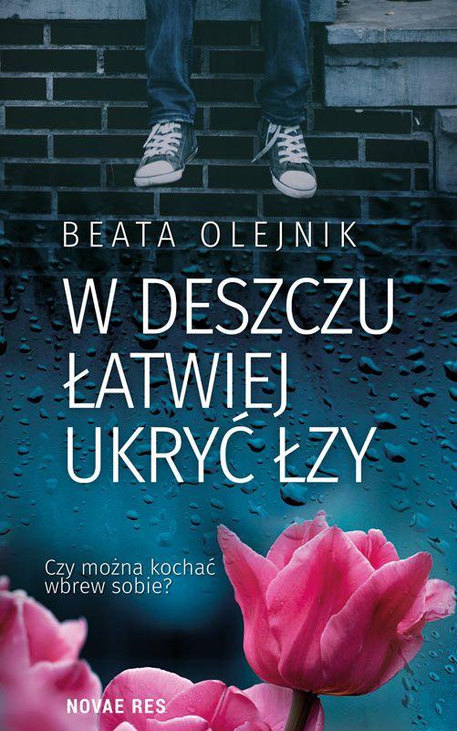W deszczu łatwiej ukryć łzy
