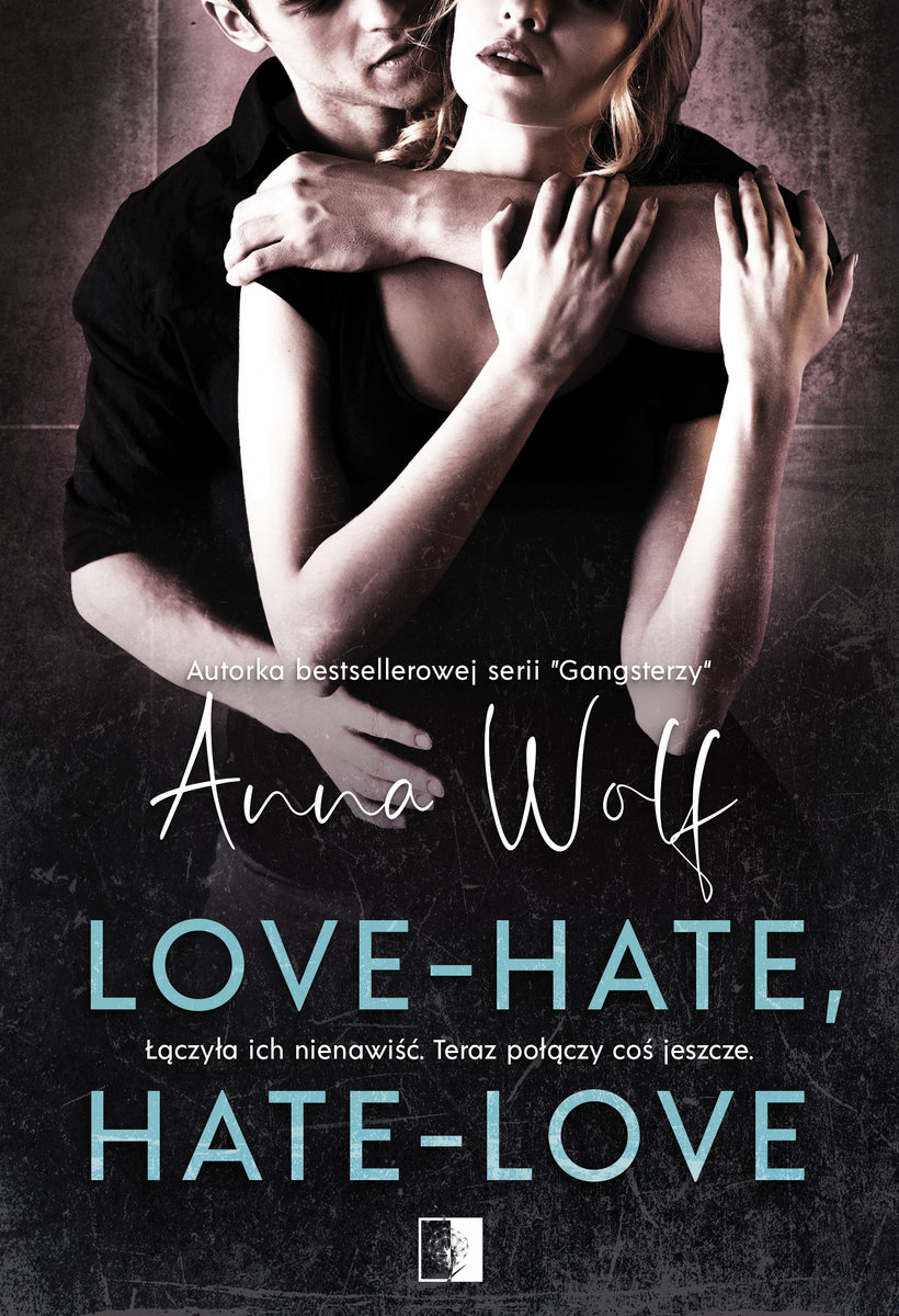 Love - Hate, Hate - Love