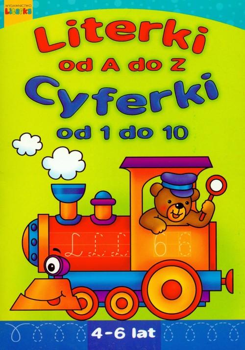 Literki A-Z. Cyferki 1-10. 4-6 lat