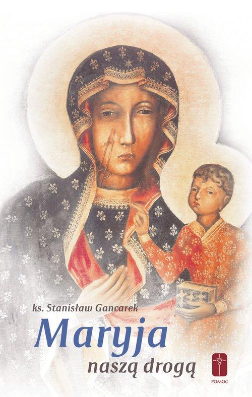 Maryja naszą drogą