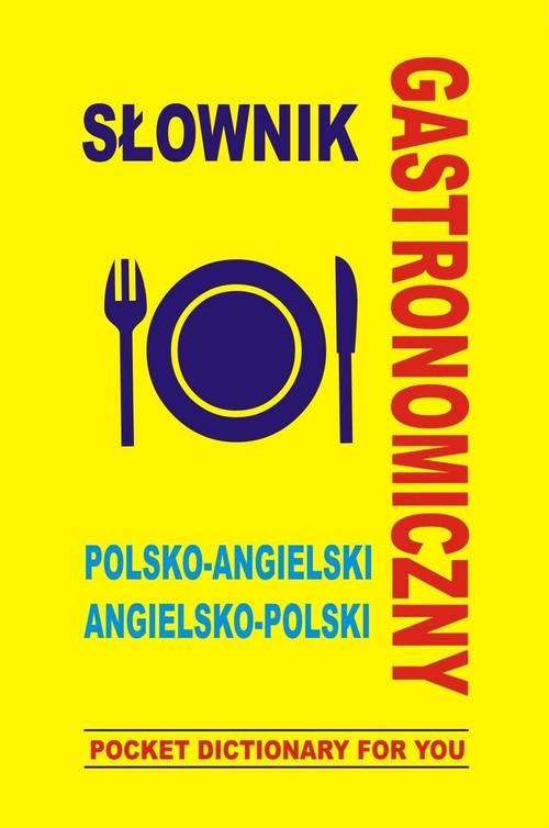 Słownik gastronomiczny polsko-angielski