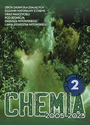 Chemia. Matura 2002-2022. Zbiór zadań wraz z odpowiedziami. Tom 2