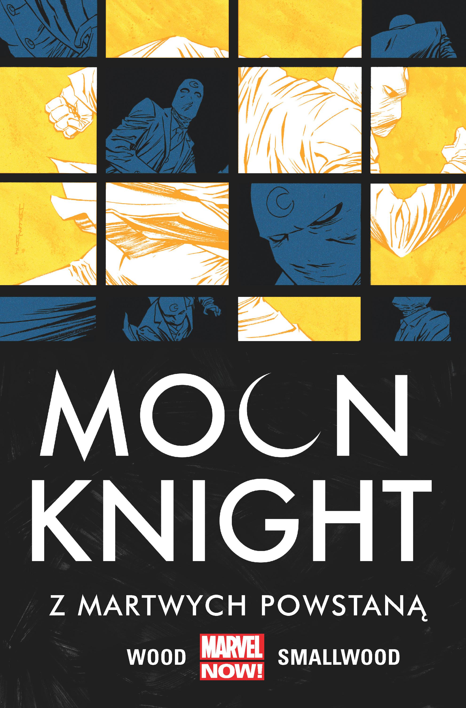 Z martwych powstaną moon knight Tom 2