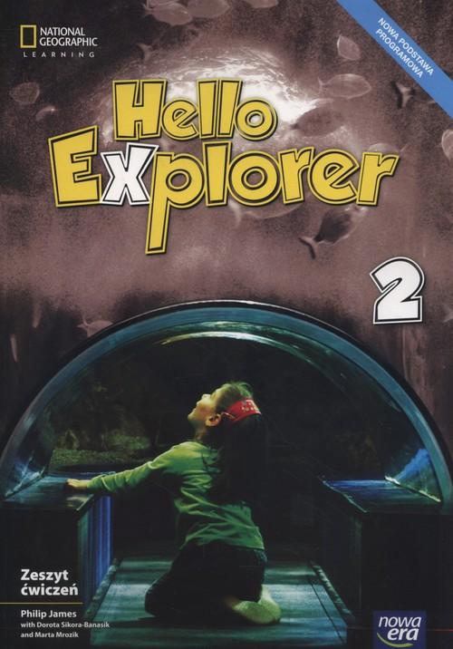 Hello Explorer 2. Zeszyt ćwiczeń do języka angielskiego dla klasy drugiej szkoły podstawowej