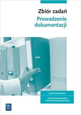 Prowadzenie dokumentacji. Zbiór zadań WSIP w.2020