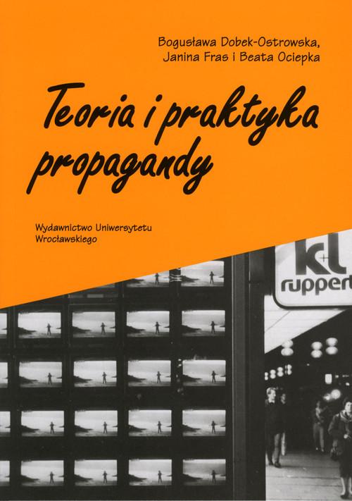 Teoria i praktyka propagandy