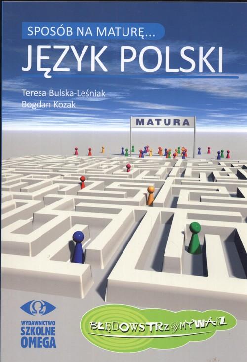 Sposób na maturę. Język polski