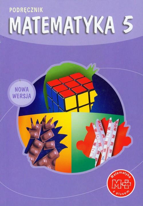 z.Matematyka SP KL 5. Podręcznik Matematyka z plusem (stare wydanie)