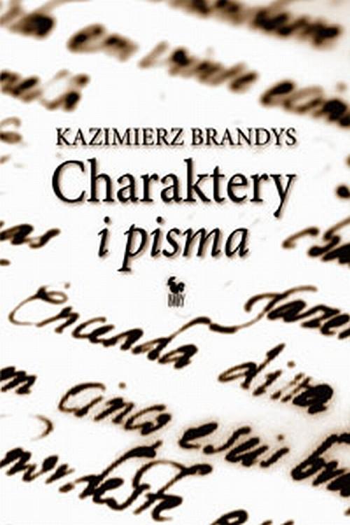 Charaktery i pisma (Wyd. 2008)
