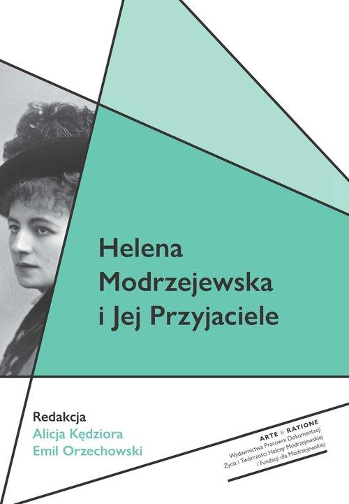 Helena Modrzejewska i Jej Przyjaciele